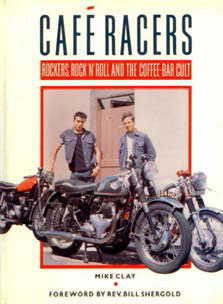 The cover of the book Cafe Racers