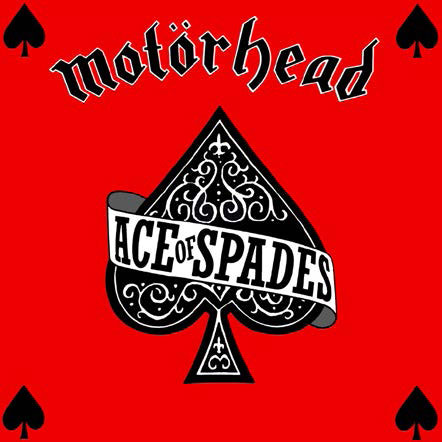 Cover of the Motorhead 'Ace of Spades' album